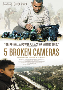 5 Broken Cameras - Non-Violent Resistance in the Middle East