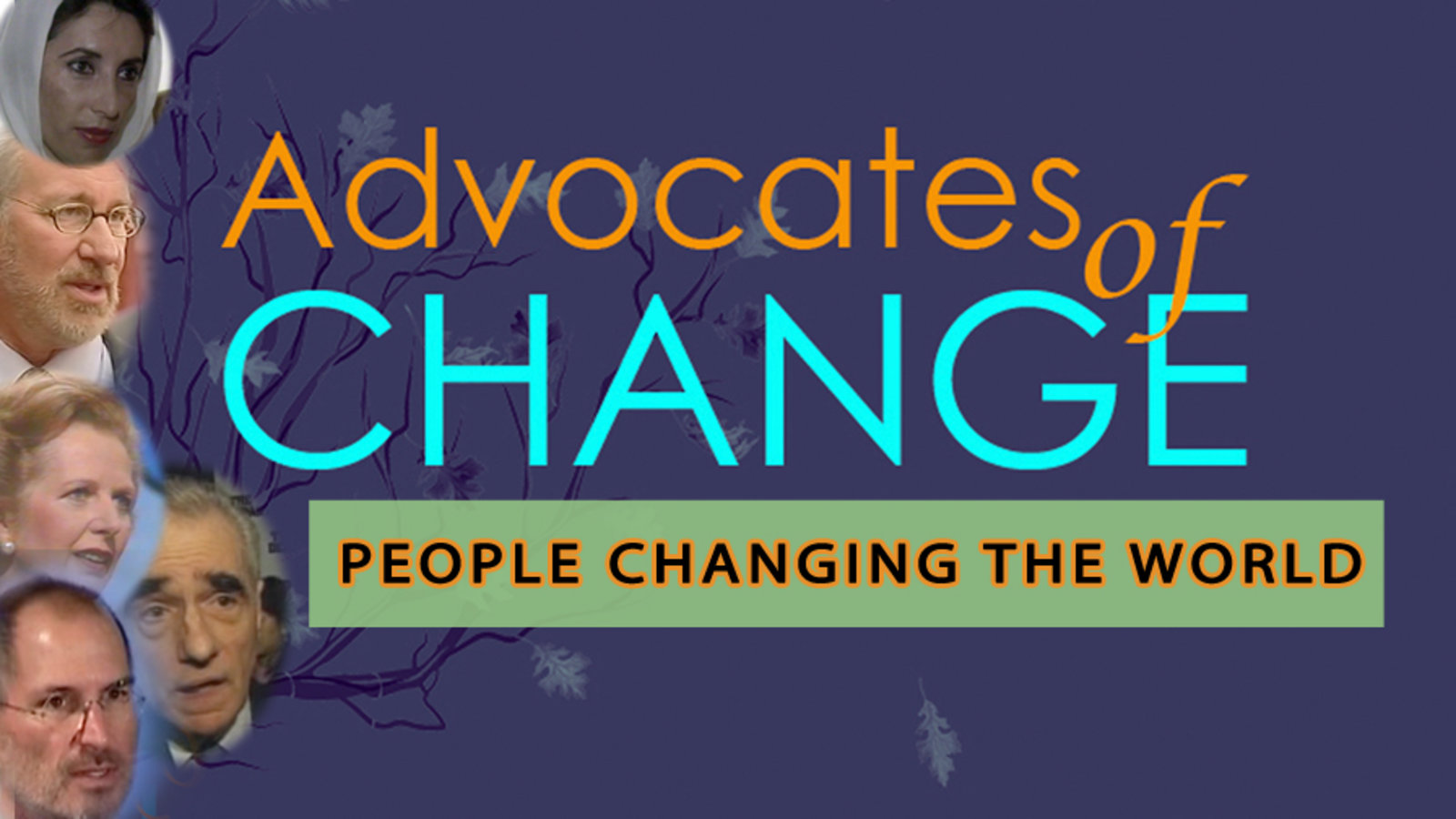 Advocates of Change