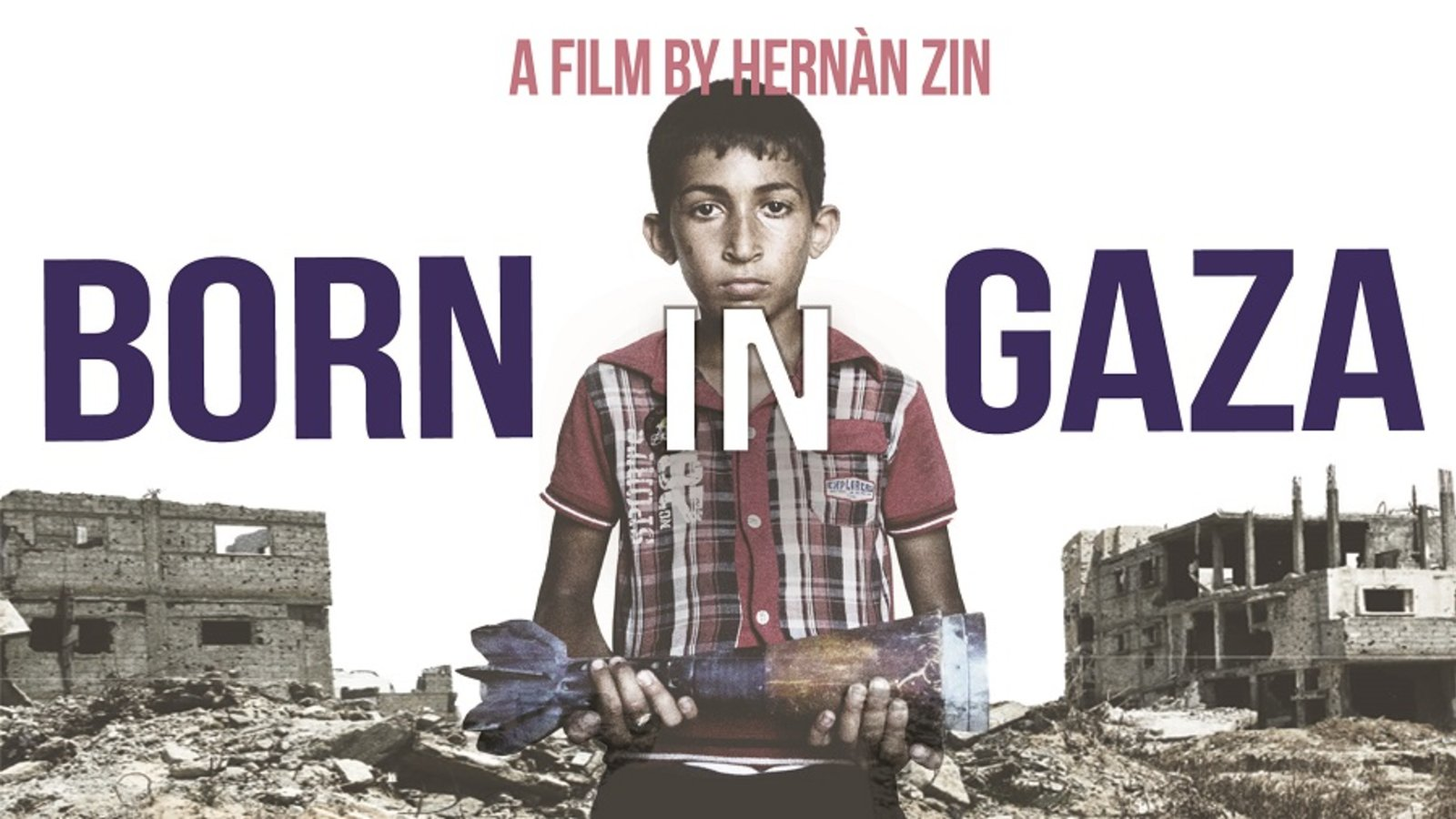 Born in Gaza - Children Affected by the 2014 Siege of Gaza