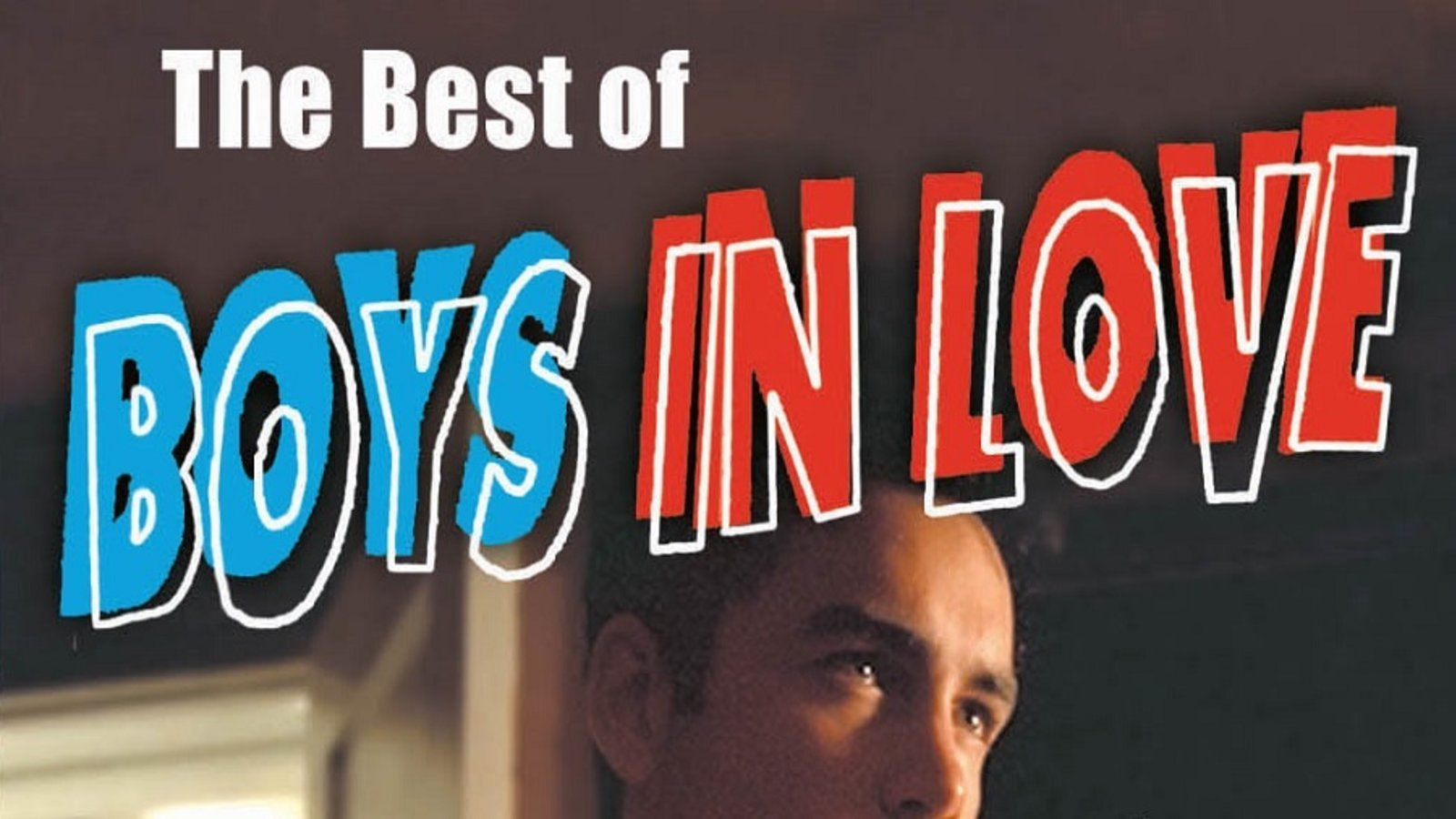 The Best of Boys in Love - Seven Award-Winning LGBT Short Films