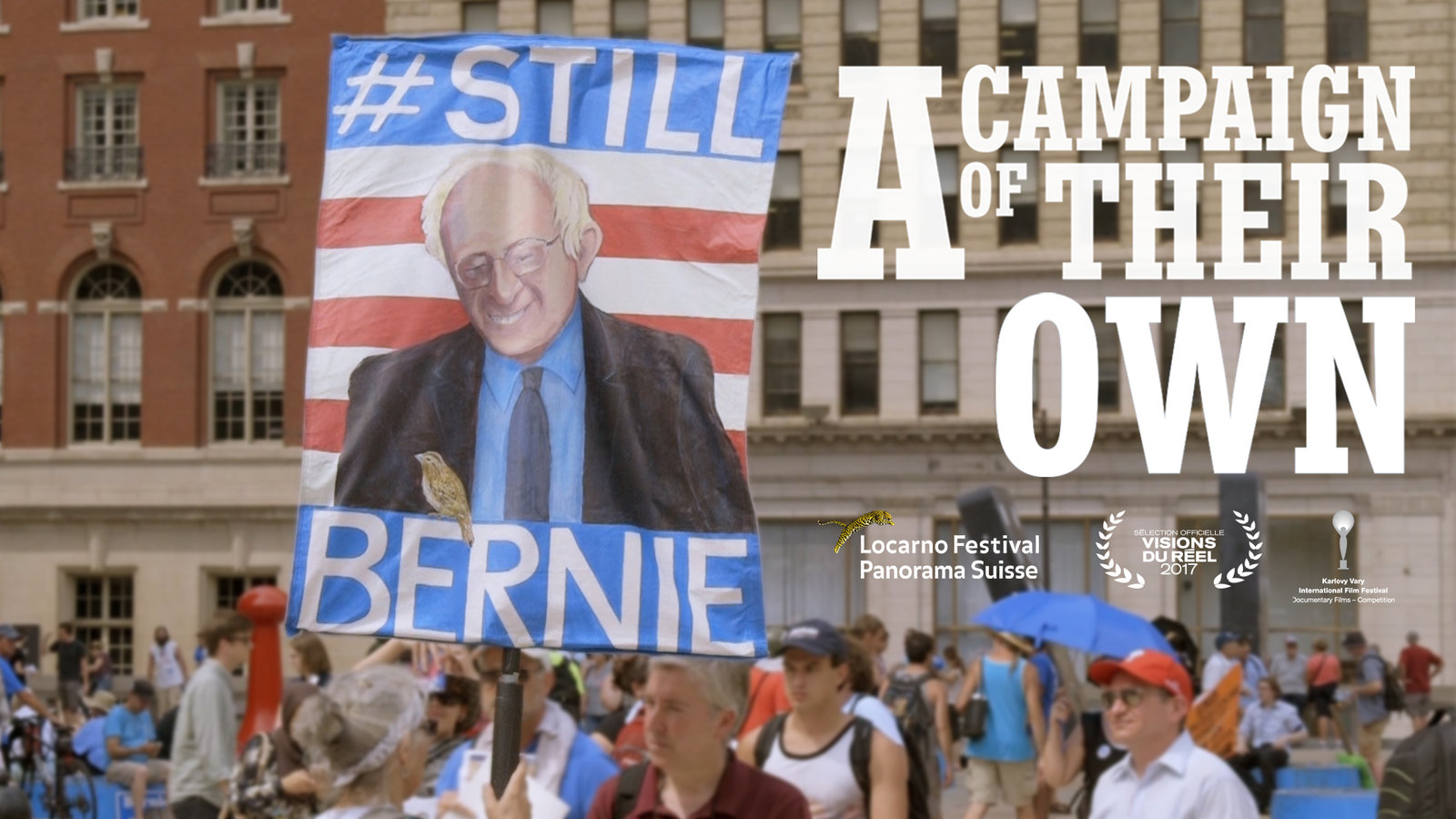 A Campaign of Their Own - The 2016 Presidential Campaign of Bernie Sanders