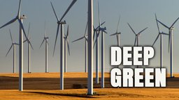 Deep Green - Solutions To Stop Global Warming Now