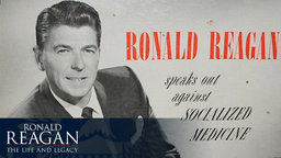 Ronald Reagan - The Life and Legacy: A Political Career Begins
