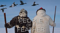 People of a Feather - Survival in the Canadian Arctic