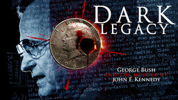 Dark Legacy - George Bush and the JFK Assassination