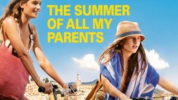 The Summer of All My Parents - Juillet août