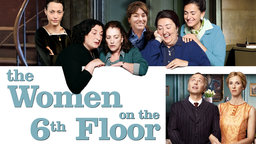 The Women on the 6th Floor - Les femmes du 6e étage