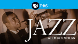 Jazz: A Film by Ken Burns - The History of Jazz Music in America